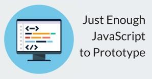 Web Design for Javascript: Learning the Prototyping Basics