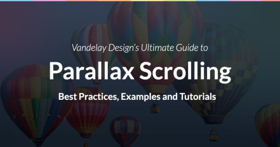 The Ultimate Guide to Parallax Scrolling: Best Practices, Examples and Tutorials